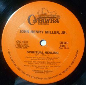 JOHN HENRY MILLER, JR - Spiritual healing - 12 inch 33 rpm
