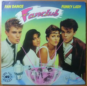 FAN CLUB - Fan Dance / Funky Lady - 12 inch 33 rpm