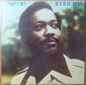 EDDIE HOLMAN - Lonely girl - LP
