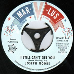 JOSEPH MOORE - I Still Can?t Get You / The Blenders - Your Love Has Got Me Down - 7inch (SP)