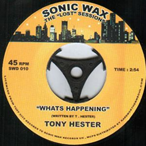 TONY HESTER - What's happening - 7inch (SP)