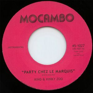 KIND & KINKY ZOO - Party chez le marquis / Kinky regards - 7inch (SP)