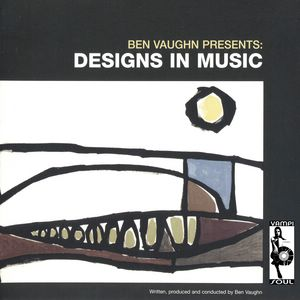BEN VAUGHN - Designs in music - LP