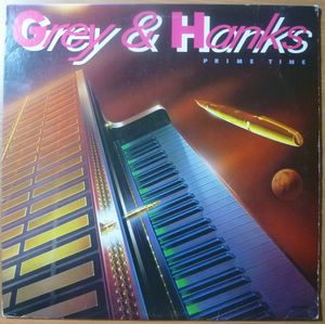 GREY & HANKS - Prime time - LP