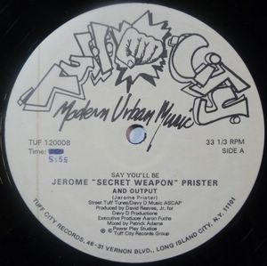 JEROME ''SECRET WEAPON'' PRISTER - Say you'll be - 12 inch 33 rpm