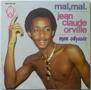 JEAN CLAUDE ORVILLE - Mal, mal / Mon odysee - 7inch (SP)