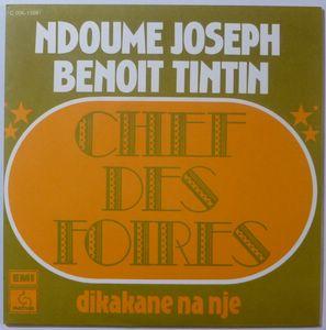 NDOUME JOSEPH BENOIT TINTIN - Chef des foires - 7inch (SP)
