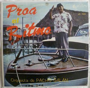 ORQUESTA DE PACHO GALAN - Proa al ritmo - LP