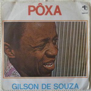 GILSON DE SOUZA - Poxa - 7inch (SP)