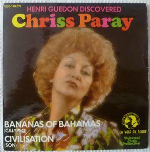 CHRISS PARAY - Bananas of Bahamas / Civilisation - 7inch (SP)