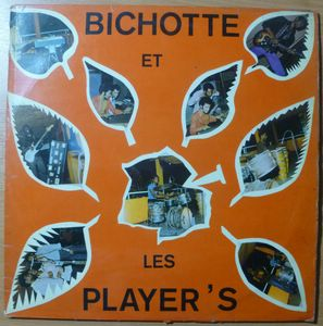 BICHOTTE ET LES PLAYER'S - Same - LP