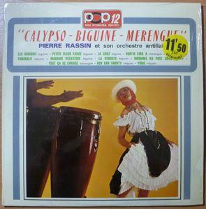 PIERRE RASSIN ET SON ORCHESTRE ANTILLAIS - Calypso Biguine Merengue - LP
