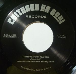 JORDAN VALENTINE AND THE SUNDAY SAINTS - Tell me what's on your mind / Follow me - 7inch (SP)