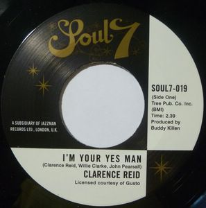 CLARENCE REID - I'm your yes man / Your love is all the help I need - 7inch (SP)