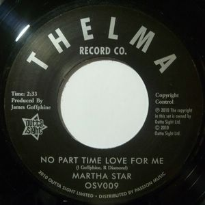 MARTHA STAR - No part time love for me / Love is the only solution - 7inch (SP)