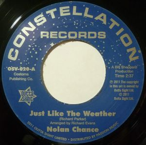 NOLAN CHANCE - Just like the weather / If he makes you - 7inch (SP)
