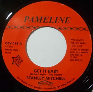 STANLEY MITCHELL / TONY HESTOR - Get it baby / Down in the dumps - 7inch (SP)
