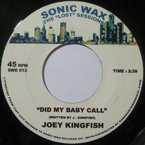JOEY KINGFISH - Did my baby call - 7inch (SP)