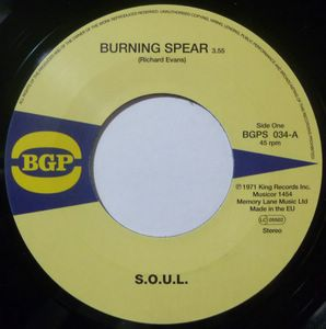 S.O.U.L. - Burning spear / Do what ever you want to do - 7inch (SP)