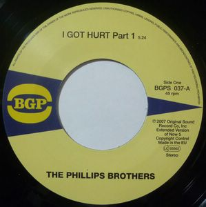 THE PHILLIPS BROTHERS - I got hurt Part 1 & Part 2 - 7inch (SP)