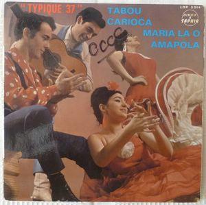 GAMME LOU, SA FLUTE ET SES MANISEROS - Typique 37 (4 tracks) - 7inch (EP)