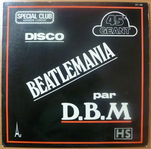 D.B.M. - Disco Beatlemania / Kiss me - LP