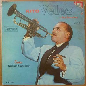 KITO VELEZ Y SUS ESTRELLAS (GUAJIRO GONZALEZ) - Vol 2 - LP