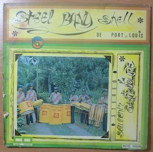 STEEL BAND SHELL DE PORT LOUIS - Souvenir de la Guadeloupe - LP