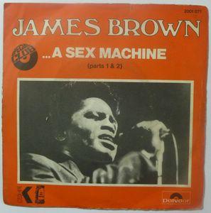 JAMES BROWN - A sex machine - 7inch (SP)