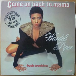 WARDELL PIPER - Come on back to mama / Back tracking - 12 inch 33 rpm