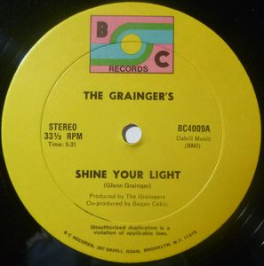 THE GRAINGER'S - Shine your light - 12 inch 33 rpm