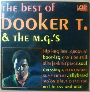 Booker T. & The MG's The best of