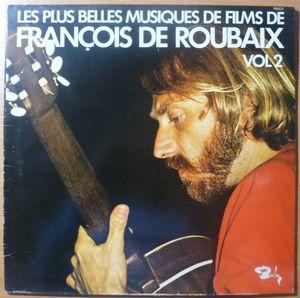 FRANCOIS DE ROUBAIX - Les plus belles musiques de films Volume 2 - LP Gatefold