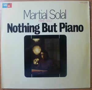 MARTIAL SOLAL - Nothing but piano - LP
