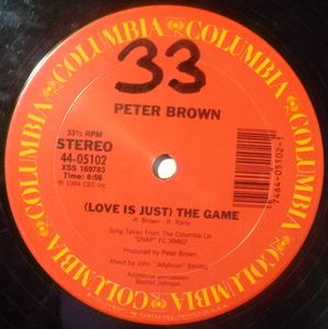 PETER BROWN - (Love is just) the game - 12 inch 33 rpm