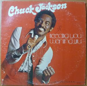 CHUCK JACKSON - Needing You Wanting you - LP