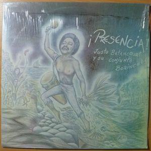JUSTO BETANCOURT Y SU CONJUNTO BORINCUBA - Presencia! - LP