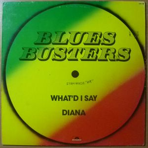 BLUES BUSTERS - What'd I say / Diana - 12 inch 33 rpm