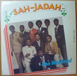 SAH-JADAH - Bon Week-end - LP