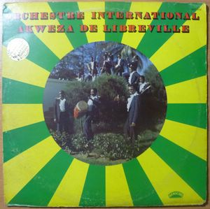 ORCHESTRE INTERNATIONAL AKWEZA DE LIBREVILLE - Same - LP