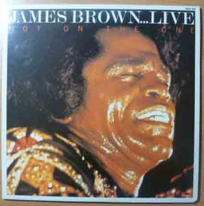 JAMES BROWN - Hot on the one - Double LP Gatefold