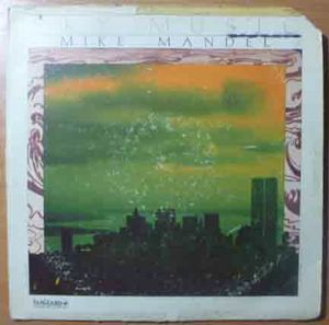 MIKE MANDEL - Sky music - LP