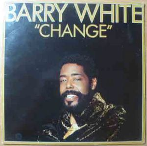 BARRY WHITE - Change - LP