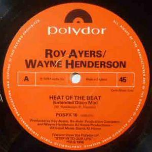 ROY AYERS / WAYNE HENDERSON - Heat of the beat / - 12 inch 33 rpm