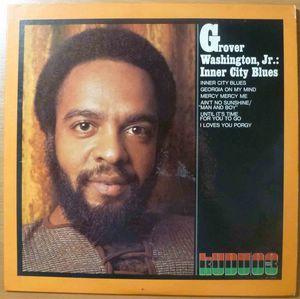 GROVER WASHINGTON JR. - Inner city blues - LP