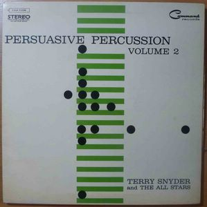 TERRY SNIDER AND THE ALL-STARS - Persuasive percussion Volume 2 - LP Gatefold