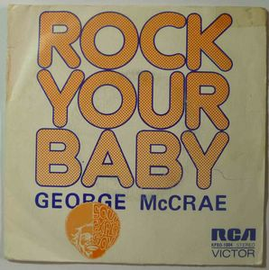 GEORGE MCCRAE - Rock your baby - 7inch (SP)
