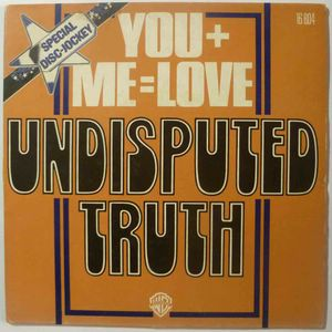 UNDISPUTED TRUTH - You + me = love / Inst - 7inch (SP)