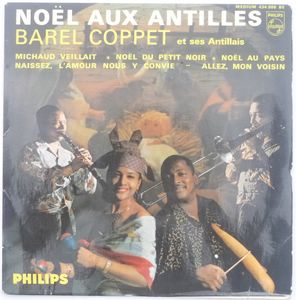 BAREL COPPET ET SES ANTILLAIS (WITH MICHEL SARDABY - Noel aux Antilles - 7inch (EP)