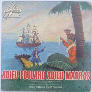 QUINTETTE ROBERT MAVOUNZI (MANUELLE PIOCHE) - Adieu foulard, adieu Madras / Ninon ban moin ninon - 7inch (SP)